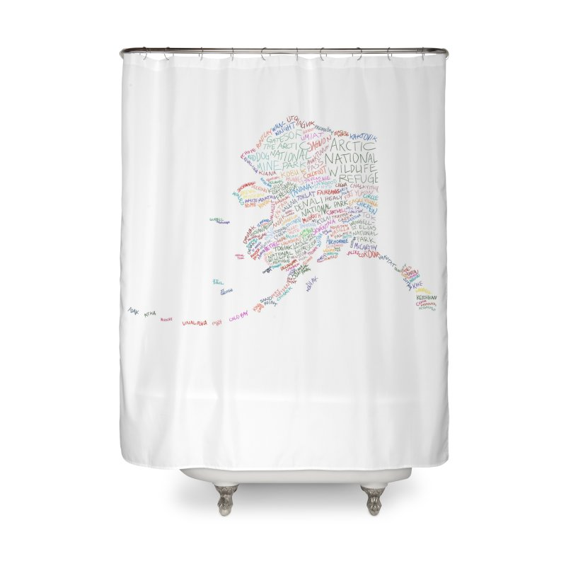 Alaska: Find Your Place Home Shower Curtain by Justin Tapp's Artist Shop