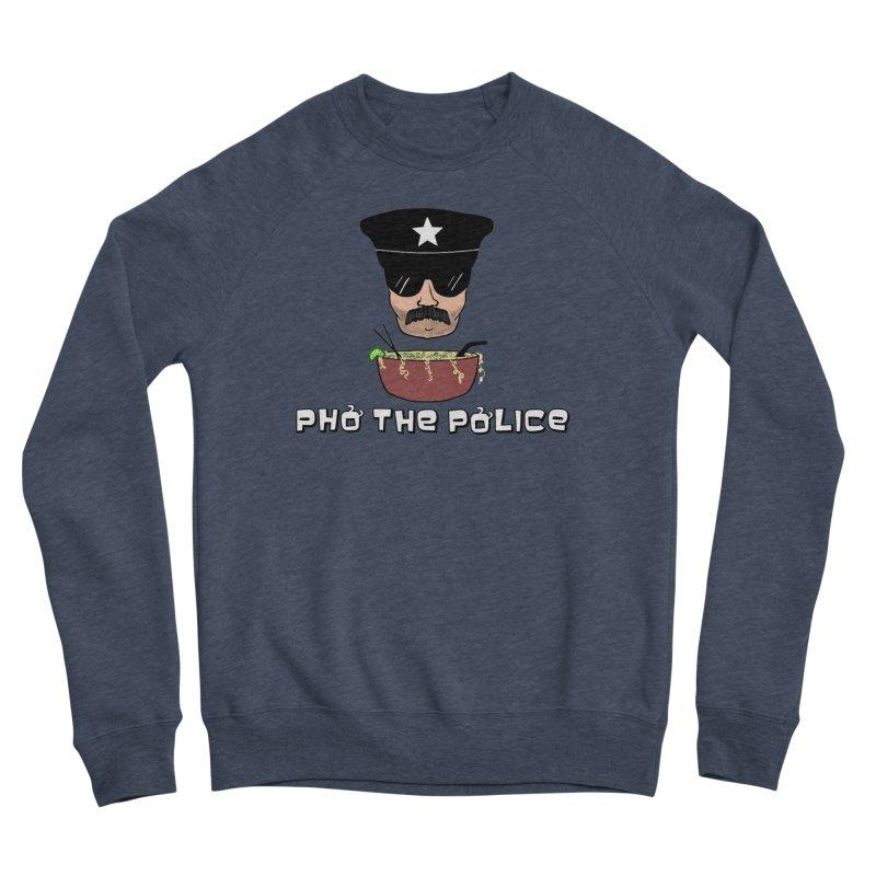 Pho the Police! Men's Sponge Fleece Sweatshirt by justintapp's Artist Shop