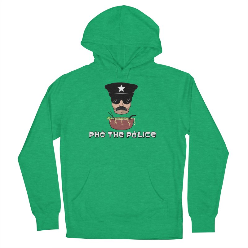 Pho the Police! Men's French Terry Pullover Hoody by justintapp's Artist Shop