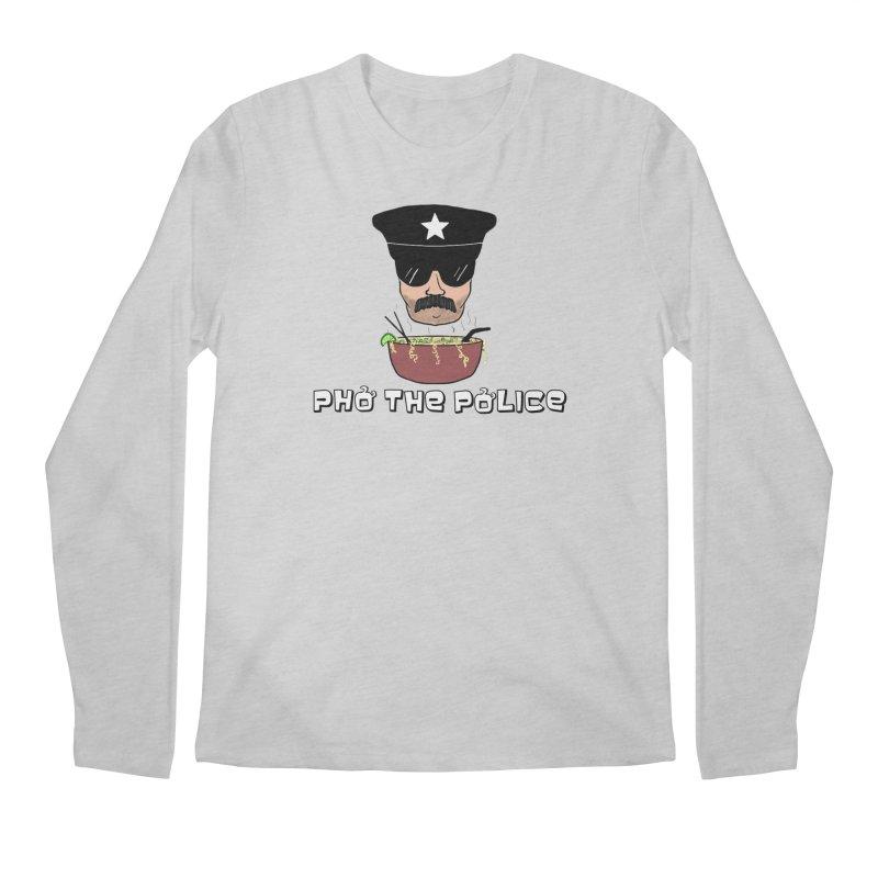 Pho the Police! Men's Regular Longsleeve T-Shirt by justintapp's Artist Shop