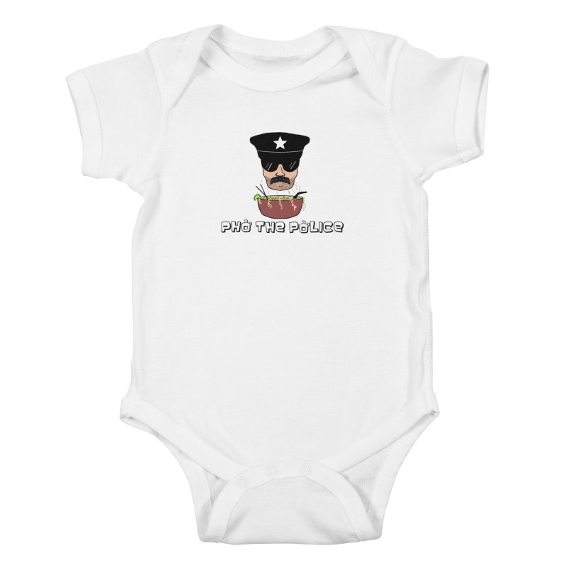 Pho the Police! Kids Baby Bodysuit by justintapp's Artist Shop