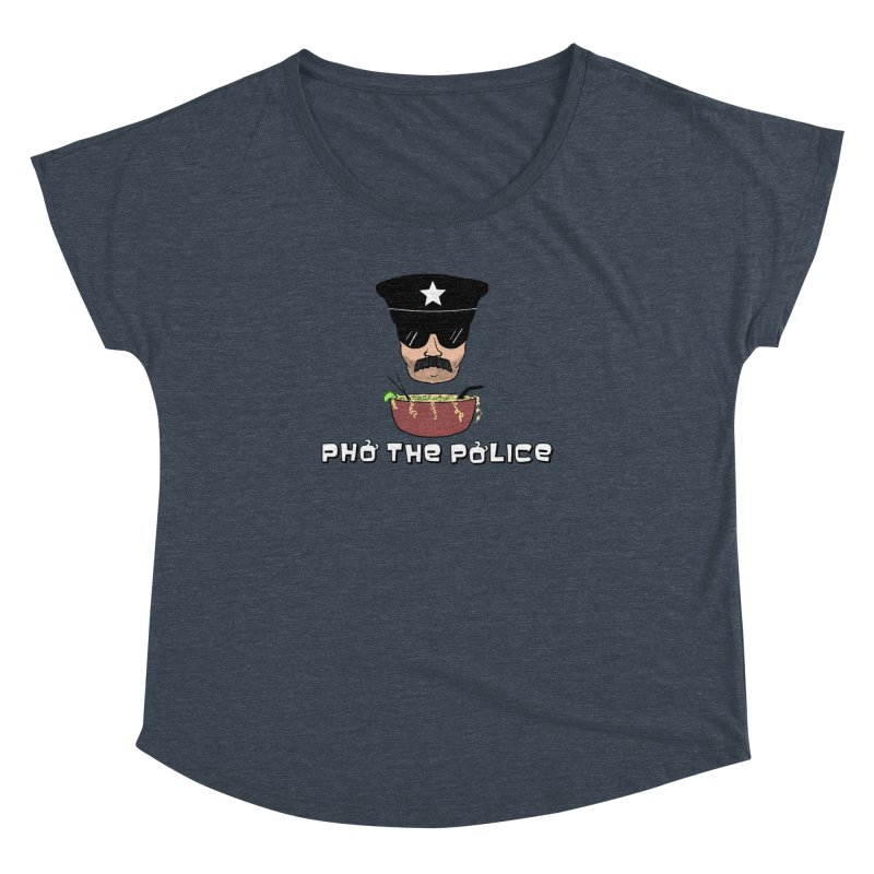 Pho the Police! Women's Dolman Scoop Neck by justintapp's Artist Shop