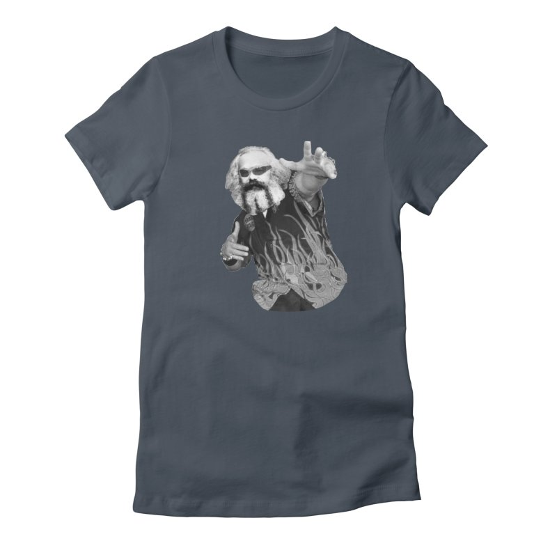 Karl Marx Fieri Women's T-Shirt by Justin Tapp's Artist Shop