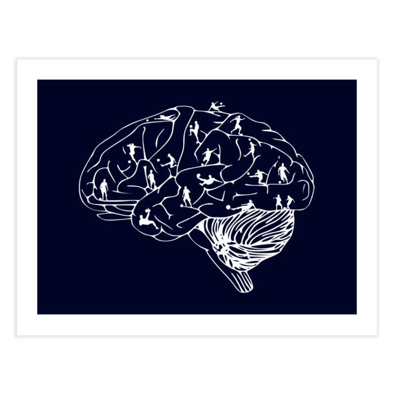 Soccer on the Brain Home Fine Art Print by justintapp's Artist Shop