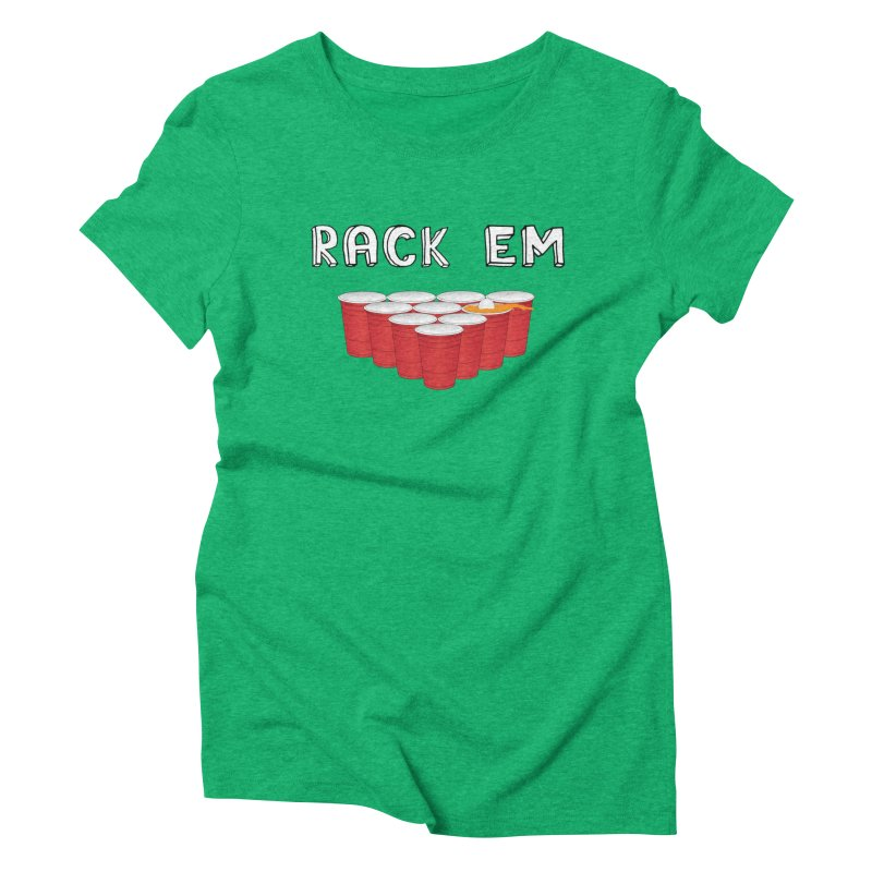 Rack Em Women's Triblend T-Shirt by Justin Tapp's Artist Shop