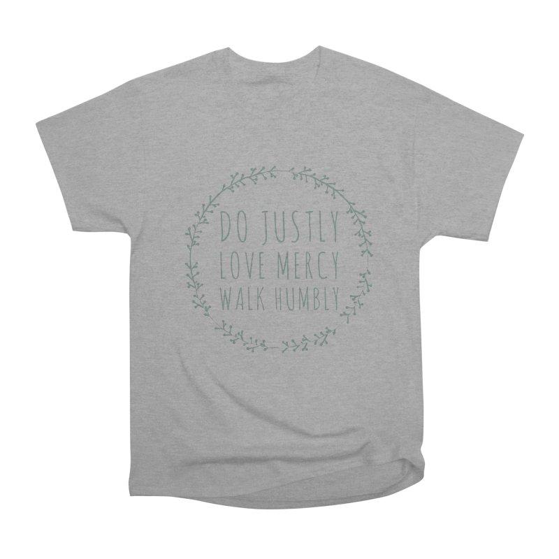 Micah 6:8 Women's Heavyweight Unisex T-Shirt by Justin Whitcomb's Artist Shop