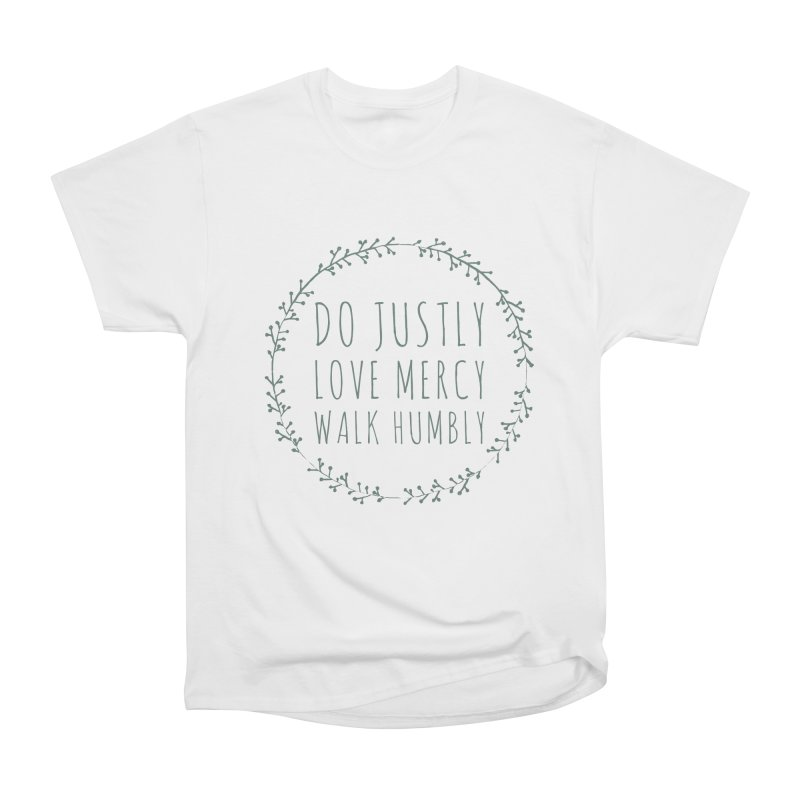 Micah 6:8 Women's Heavyweight Unisex T-Shirt by Justin Whitcomb's Artist Shop