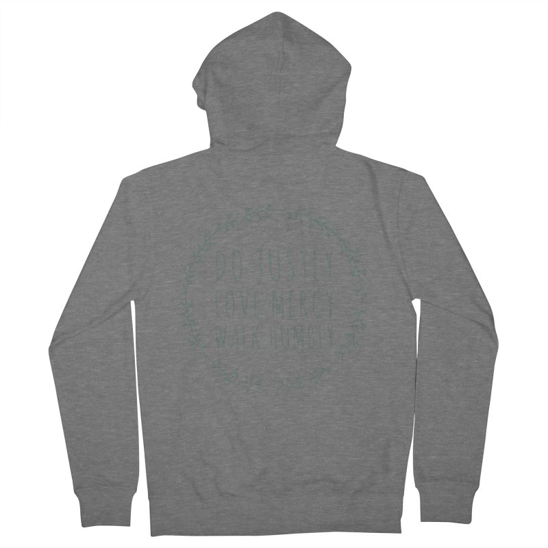 Micah 6:8 Women's Zip-Up Hoody by Justin Whitcomb's Artist Shop