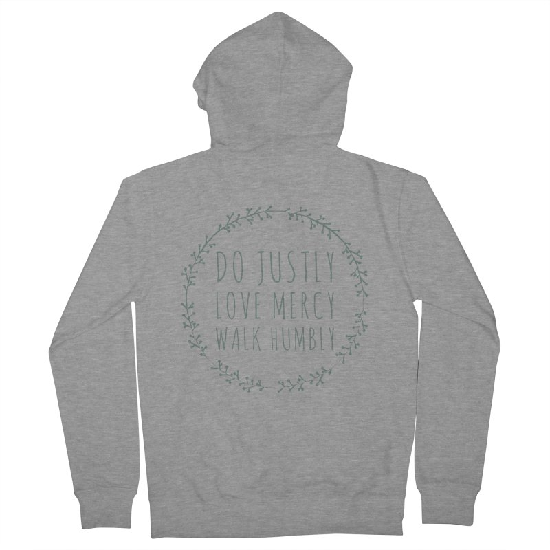 Micah 6:8 Women's French Terry Zip-Up Hoody by Justin Whitcomb's Artist Shop