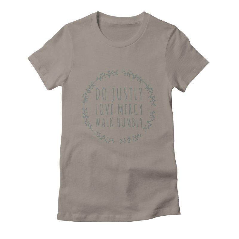 Micah 6:8 Women's T-Shirt by Justin Whitcomb's Artist Shop