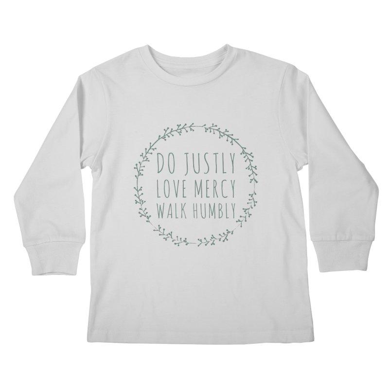 Micah 6:8 Kids Longsleeve T-Shirt by Justin Whitcomb's Artist Shop