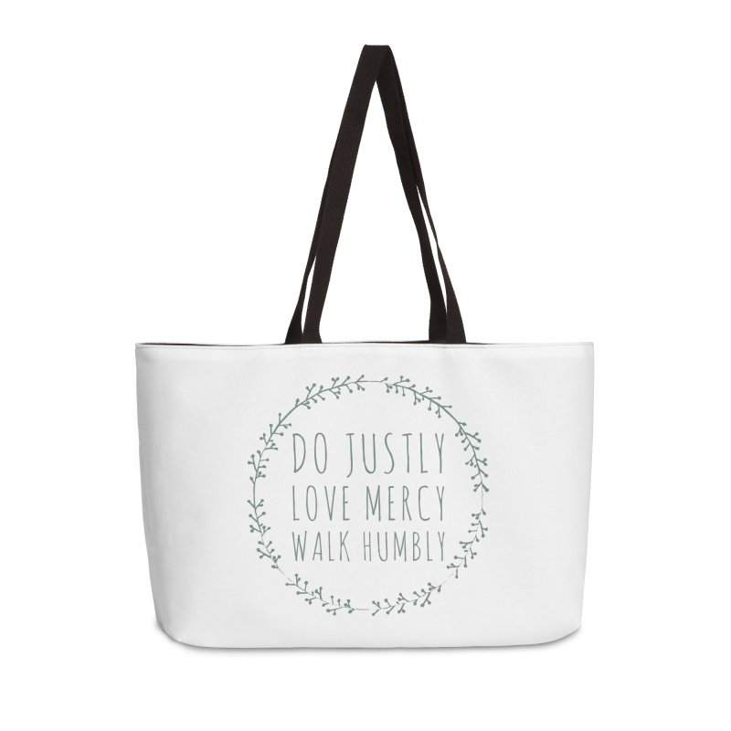 Micah 6:8 Accessories Weekender Bag Bag by Justin Whitcomb's Artist Shop