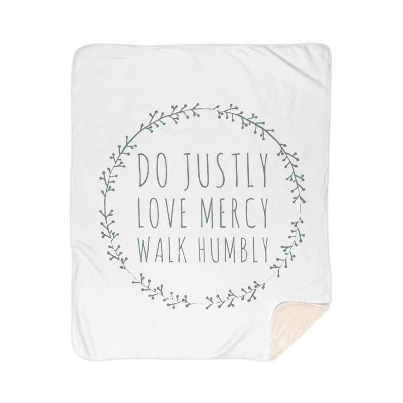Micah 6:8 Home Sherpa Blanket Blanket by Justin Whitcomb's Artist Shop