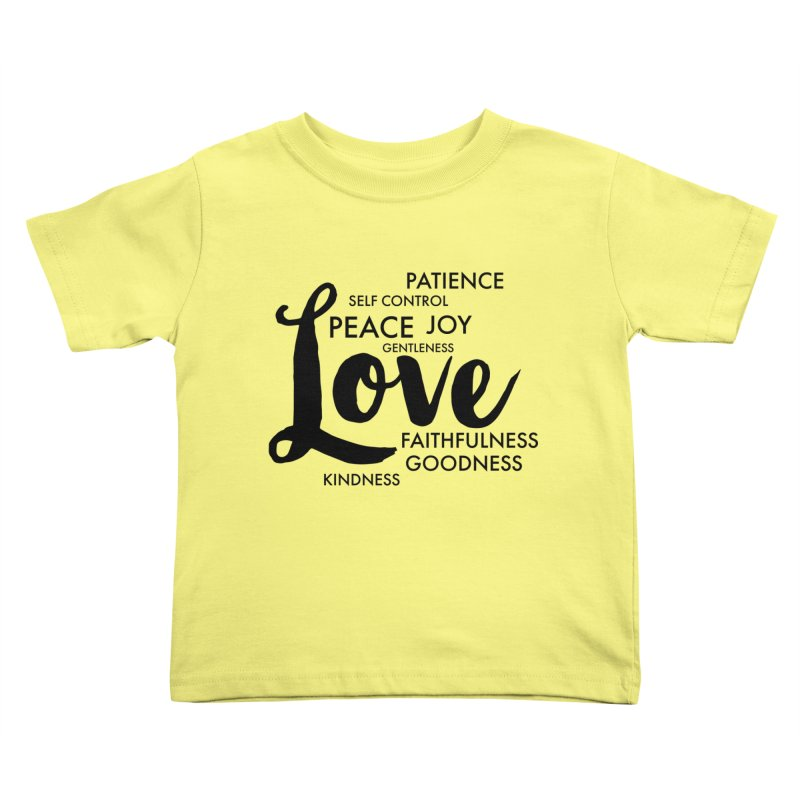 Fruits of the Spirit Kids Toddler T-Shirt by Justin Whitcomb's Artist Shop