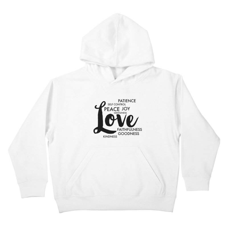 Fruits of the Spirit Kids Pullover Hoody by Justin Whitcomb's Artist Shop