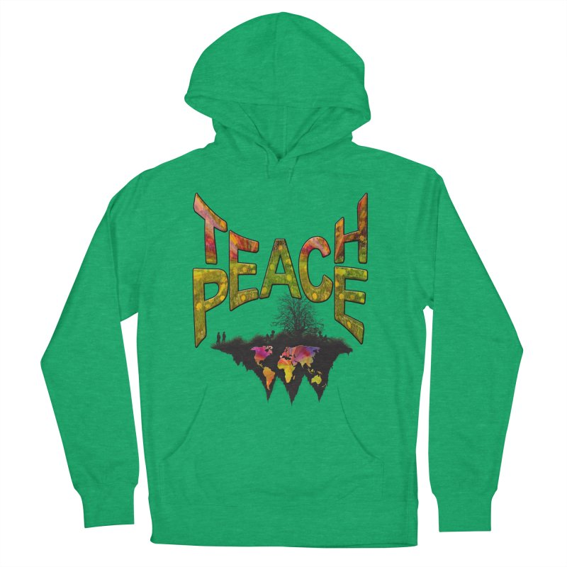Teach Peace Men's Pullover Hoody by NadineMay Artist Shop