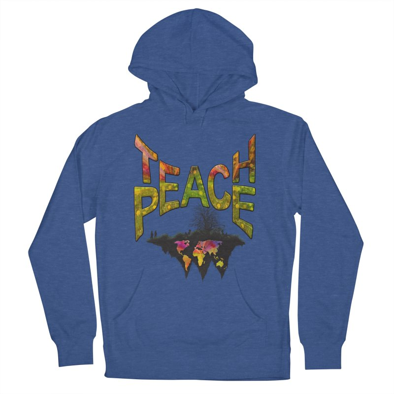 Teach Peace Men's French Terry Pullover Hoody by NadineMay Artist Shop