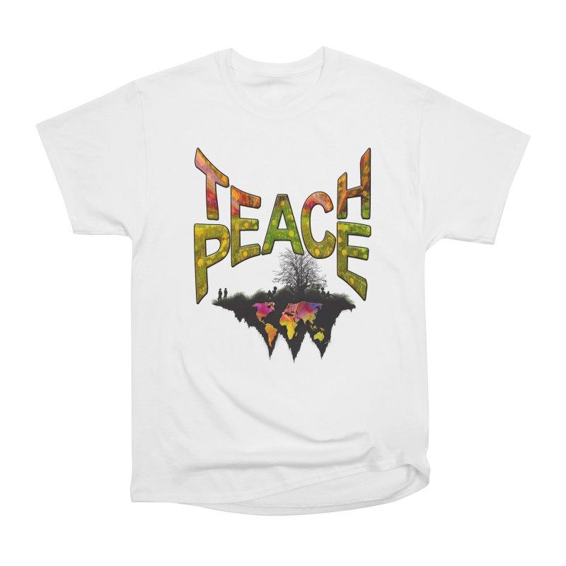 Teach Peace Men's Heavyweight T-Shirt by NadineMay Artist Shop