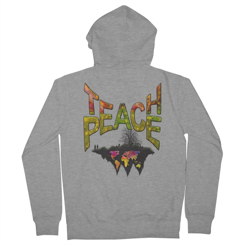 Teach Peace Women's French Terry Zip-Up Hoody by NadineMay Artist Shop
