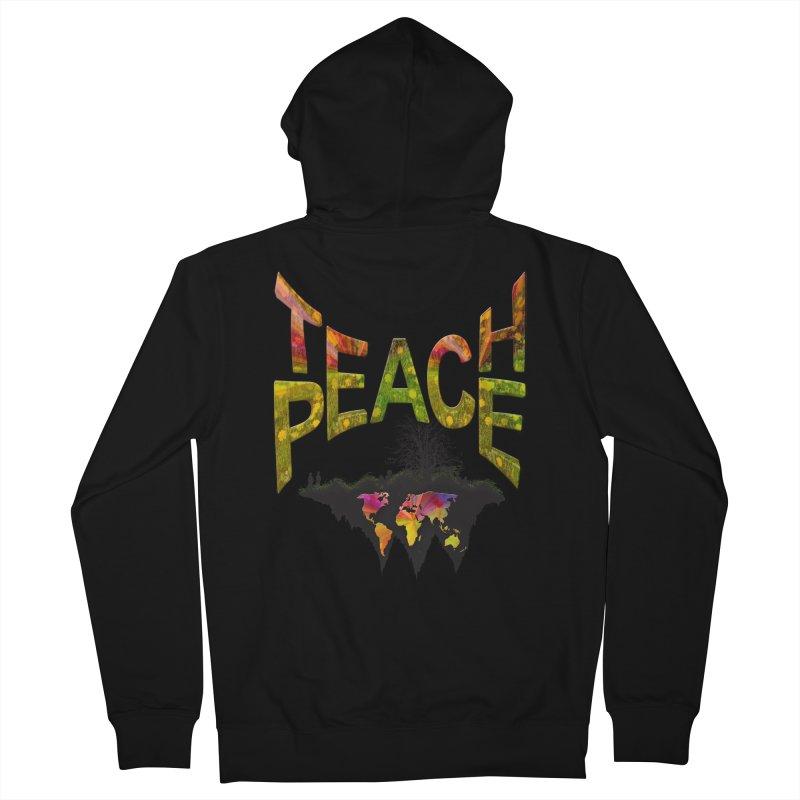 Teach Peace Women's Zip-Up Hoody by NadineMay Artist Shop