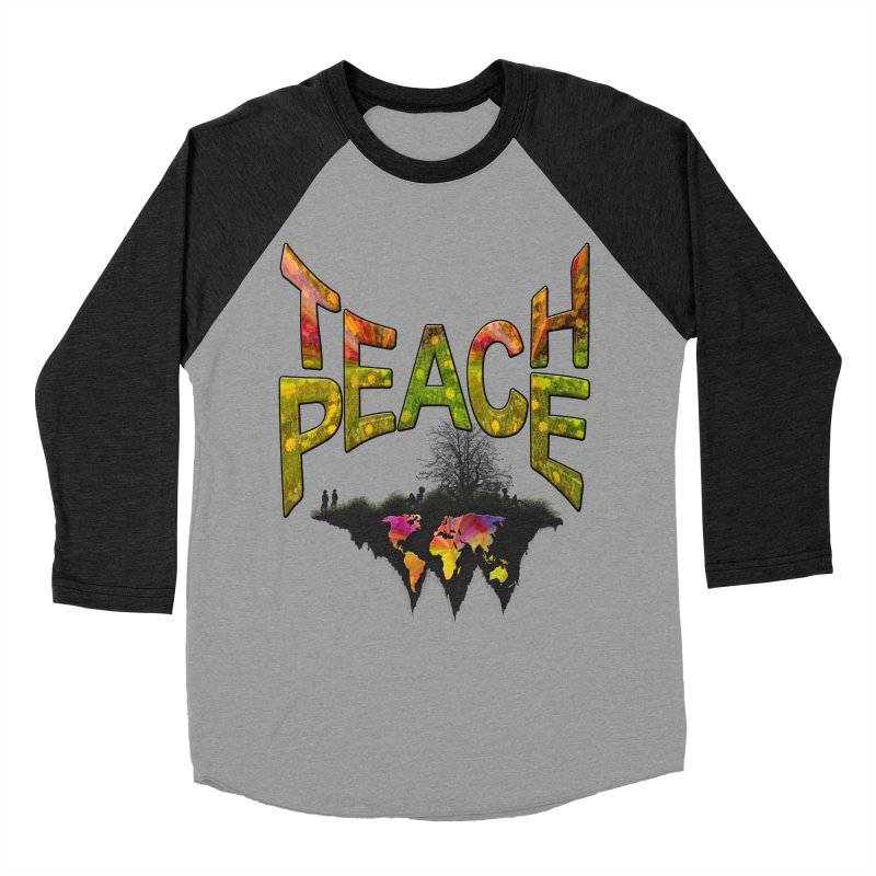 Teach Peace Men's Baseball Triblend Longsleeve T-Shirt by NadineMay Artist Shop