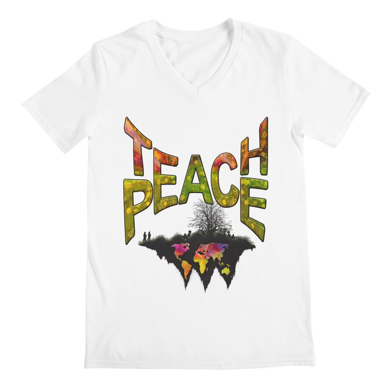 Teach Peace Men's V-Neck by NadineMay Artist Shop
