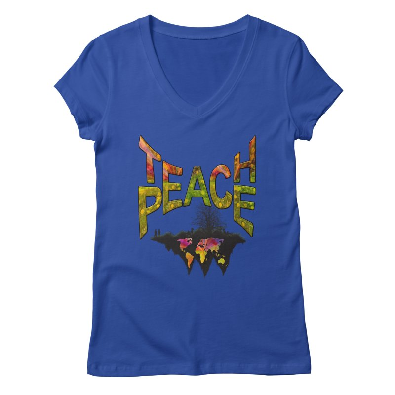 Teach Peace Women's Regular V-Neck by NadineMay Artist Shop