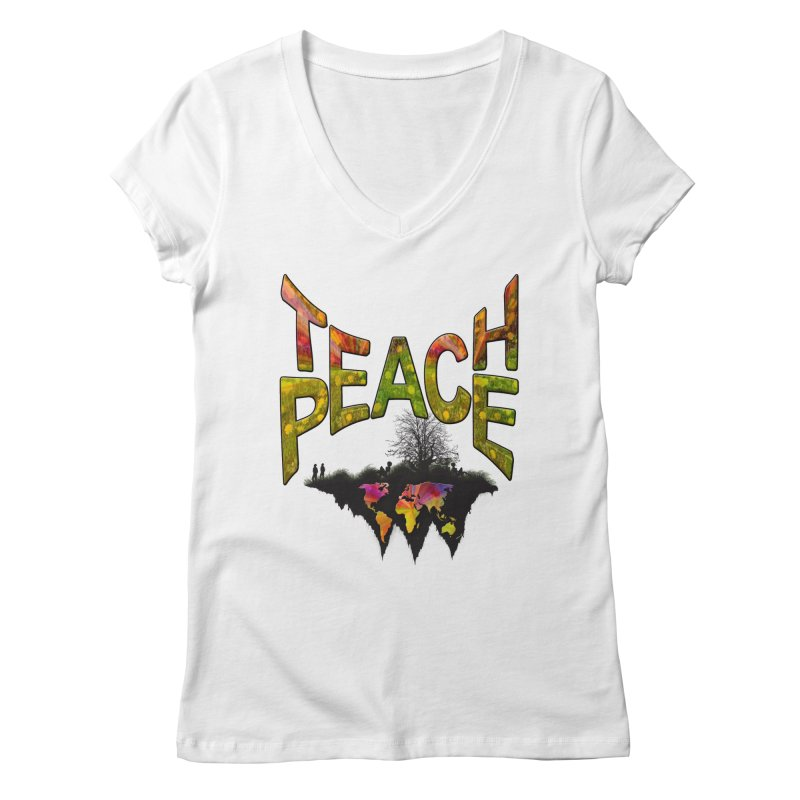 Teach Peace Women's Regular V-Neck by NadineMay Artist Shop