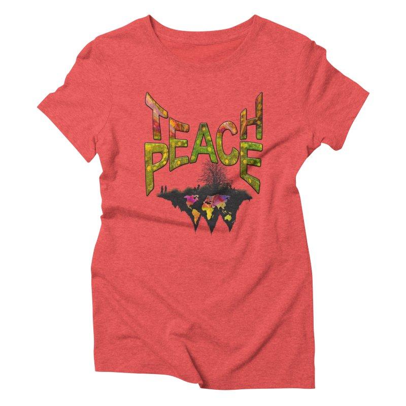Teach Peace Women's Triblend T-Shirt by NadineMay Artist Shop