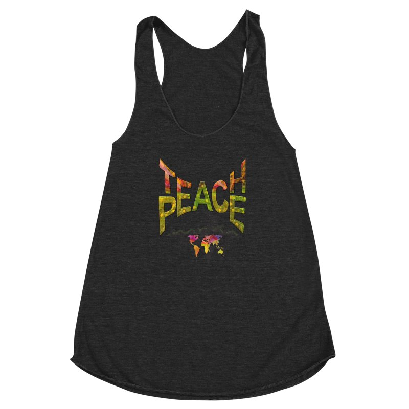 Teach Peace Women's Racerback Triblend Tank by NadineMay Artist Shop