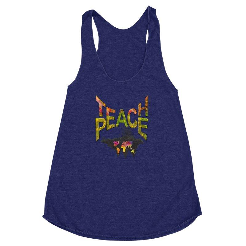Teach Peace Women's Racerback Triblend Tank by NadineMay Artist Shop