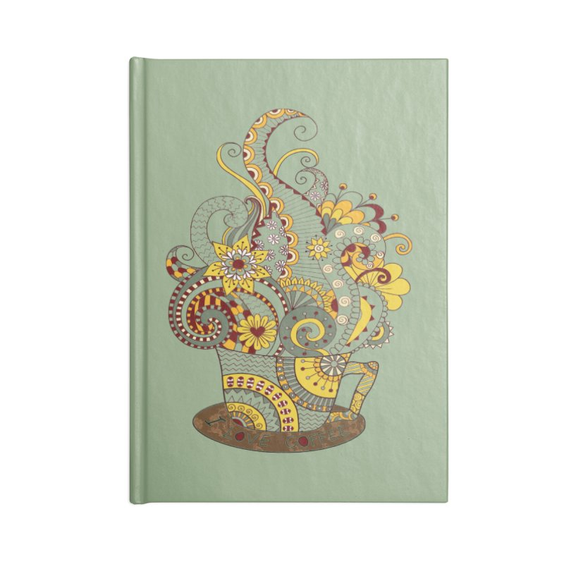 I Love coffee Accessories Notebook by NadineMay Artist Shop