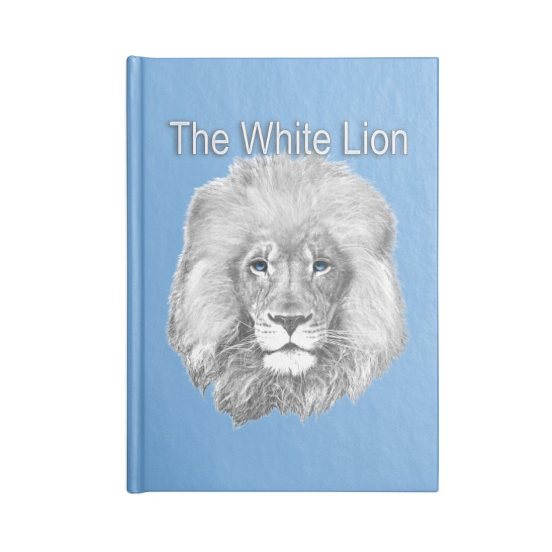 The White Lion Accessories Notebook by NadineMay Artist Shop