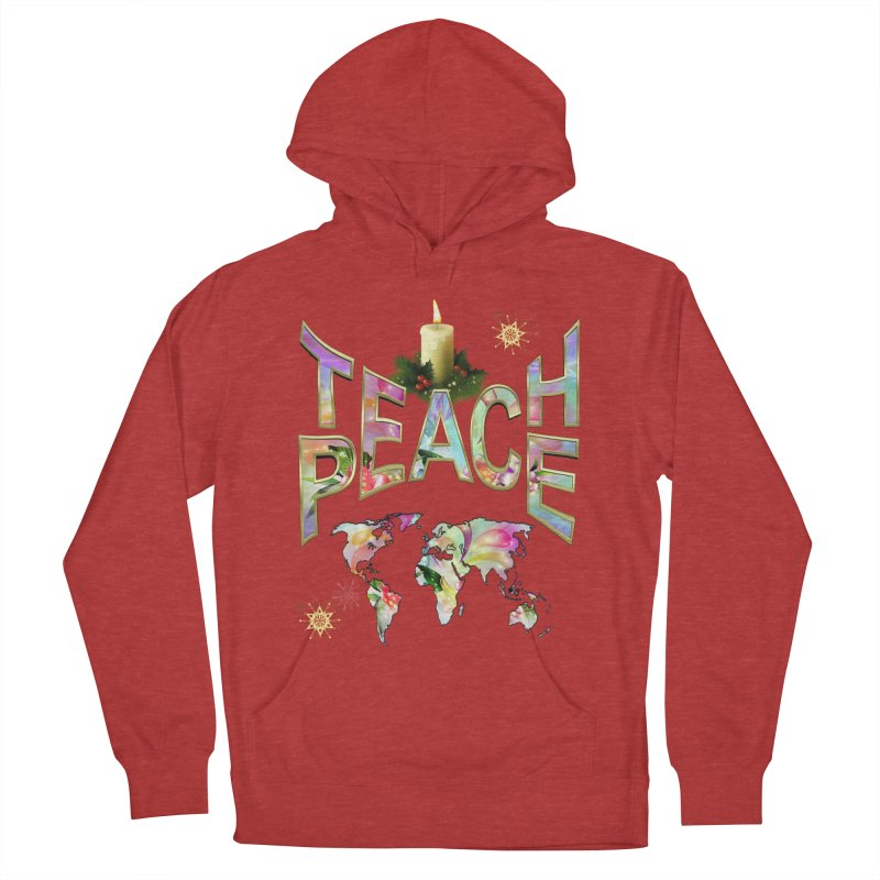 Teach Peace celebration Men's French Terry Pullover Hoody by NadineMay Artist Shop