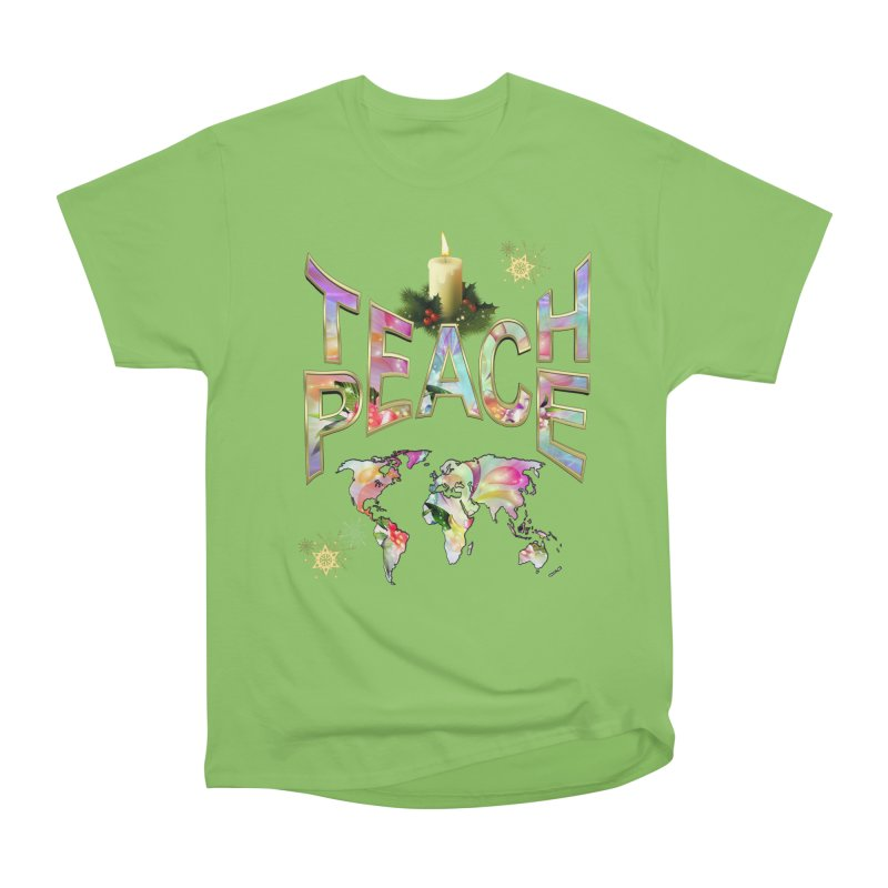 Teach Peace celebration Women's Heavyweight Unisex T-Shirt by NadineMay Artist Shop