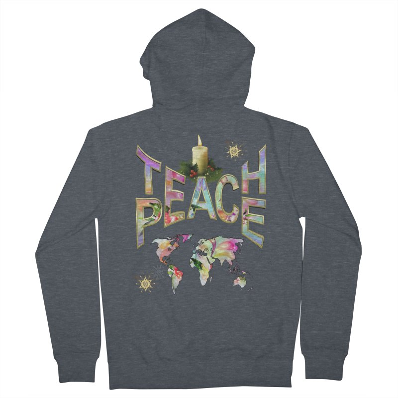 Teach Peace celebration Women's French Terry Zip-Up Hoody by NadineMay Artist Shop