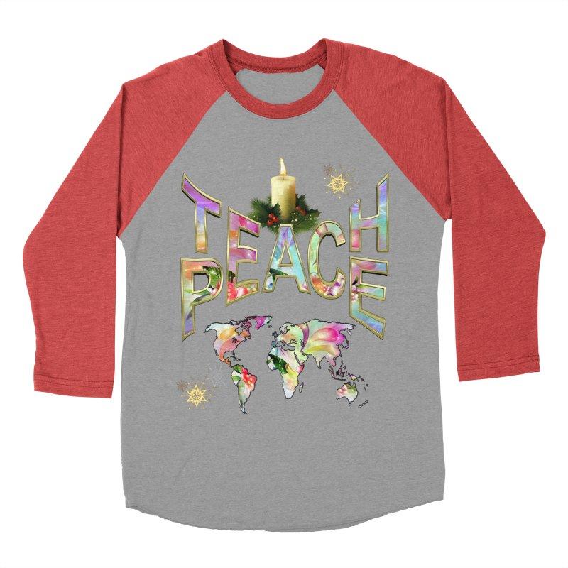Teach Peace celebration Women's Baseball Triblend T-Shirt by NadineMay Artist Shop