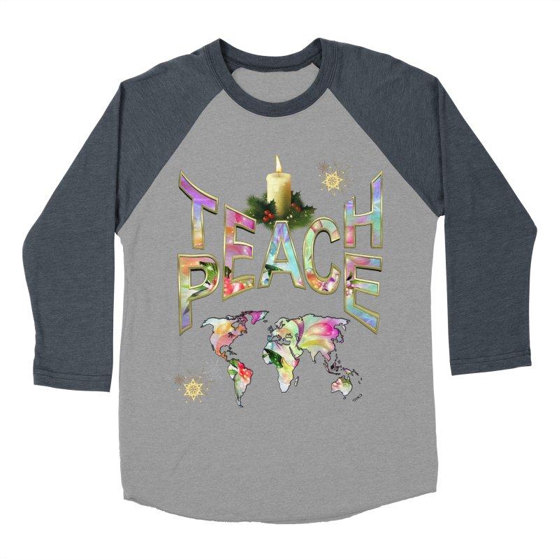 Teach Peace celebration Women's Baseball Triblend Longsleeve T-Shirt by NadineMay Artist Shop