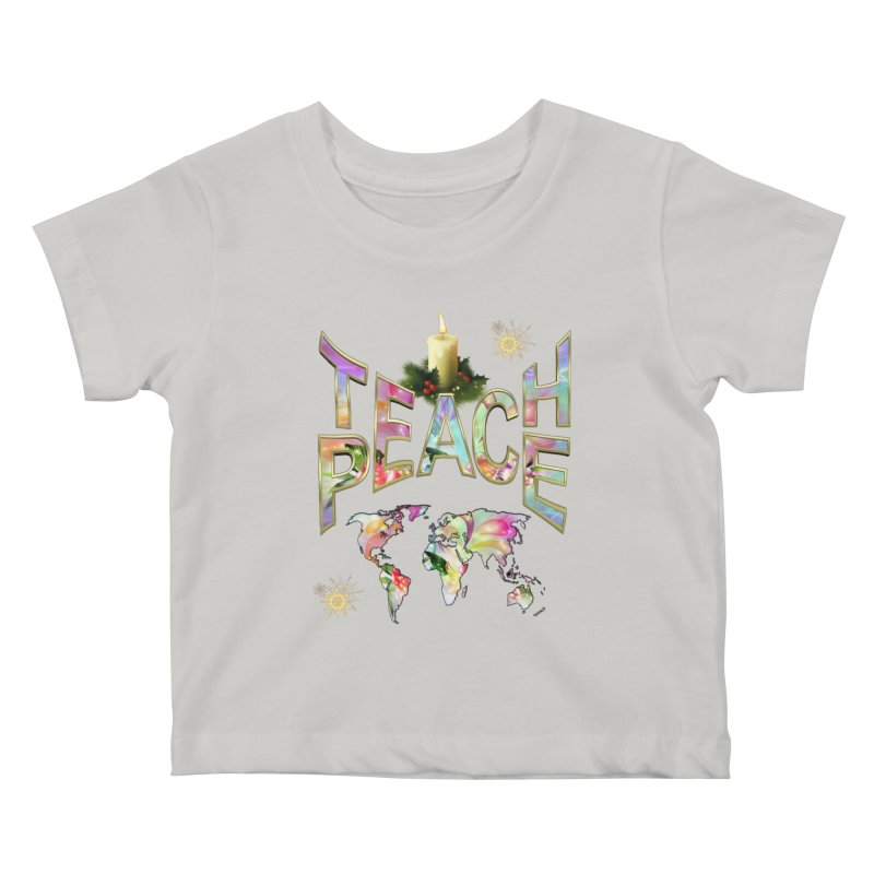 Teach Peace celebration Kids Baby T-Shirt by NadineMay Artist Shop