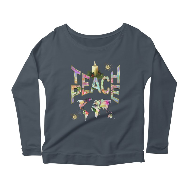 Teach Peace celebration Women's Scoop Neck Longsleeve T-Shirt by NadineMay Artist Shop