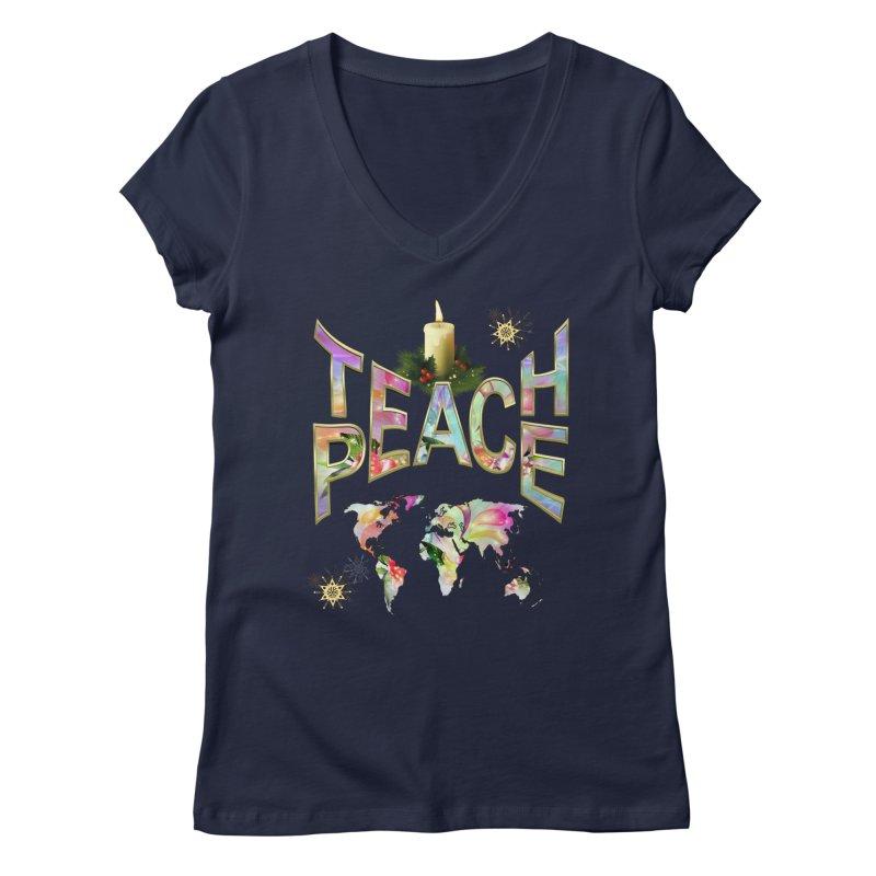 Teach Peace celebration Women's V-Neck by NadineMay Artist Shop