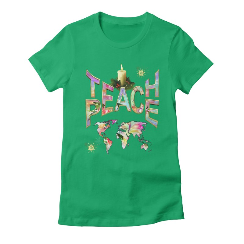Teach Peace celebration Women's Fitted T-Shirt by NadineMay Artist Shop
