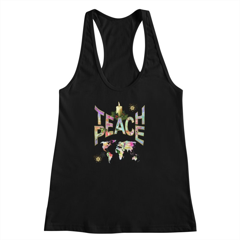 Teach Peace celebration Women's Racerback Tank by NadineMay Artist Shop