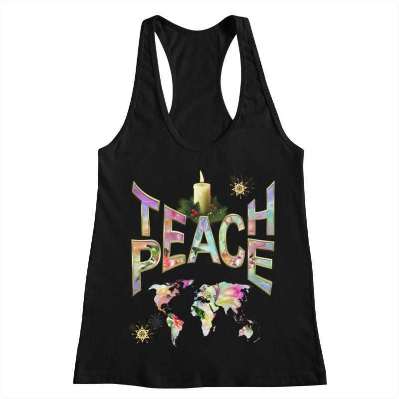 Teach Peace celebration Women's Racerback Tank by NadineMay Artist Shop