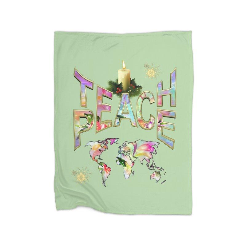 Teach Peace celebration Home Blanket by NadineMay Artist Shop