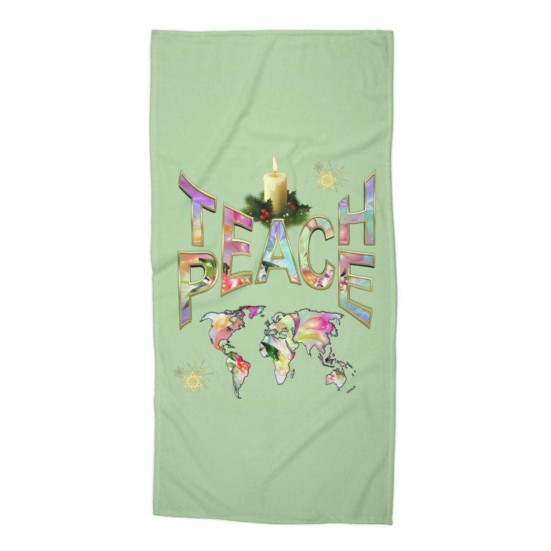 Teach Peace celebration Accessories Beach Towel by NadineMay Artist Shop