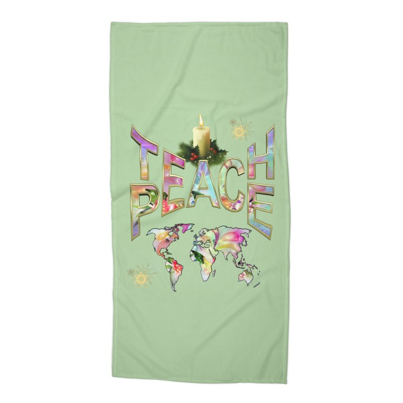 Teach Peace celebration Accessories Beach Towel by NadineMay Artist Shop