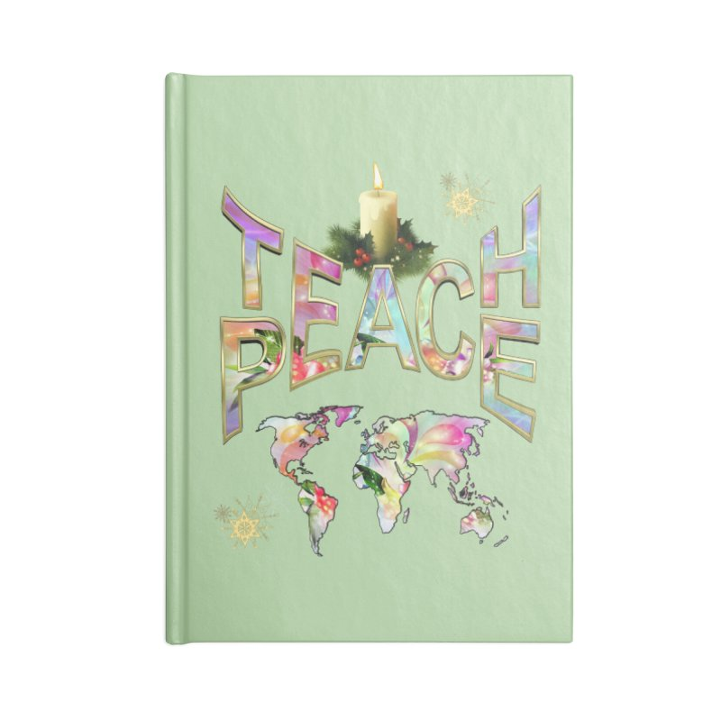 Teach Peace celebration Accessories Notebook by NadineMay Artist Shop