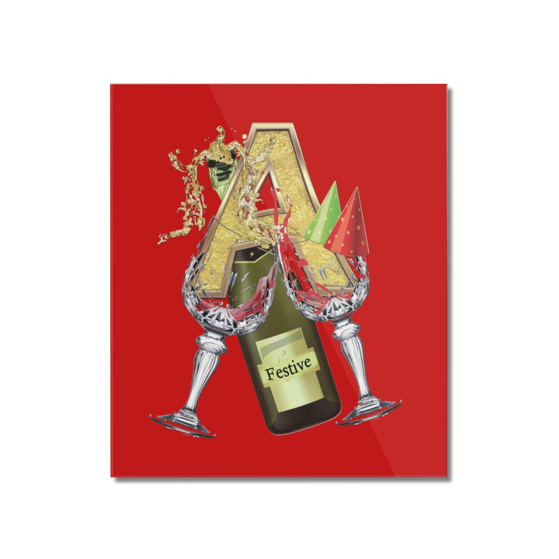 Festive-party letter A Home Mounted Acrylic Print by NadineMay Artist Shop