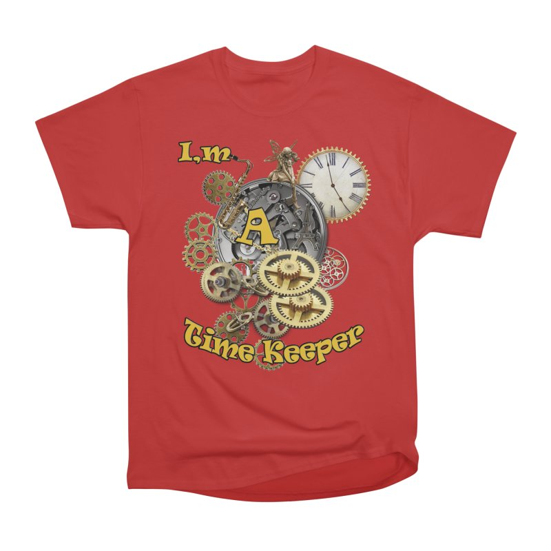 I'm a Time keeper Men's Heavyweight T-Shirt by NadineMay Artist Shop